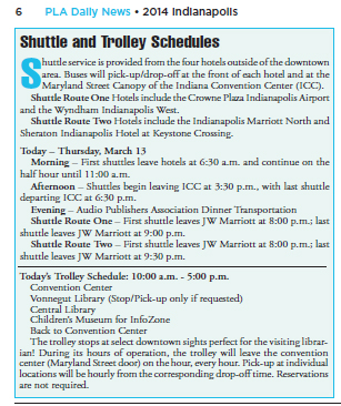 Move information, such as your shuttle bus schedule, from the program book into your show daily.